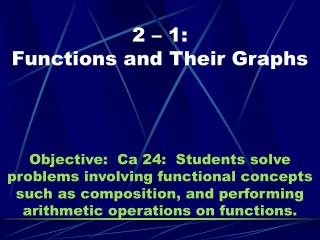 2 – 1:  Functions and Their Graphs