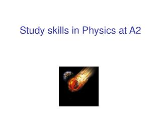 Study skills in Physics at A2