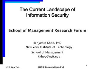 The Current Landscape of Information Security