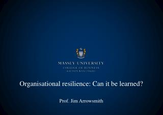 Organisational resilience: Can it be learned?