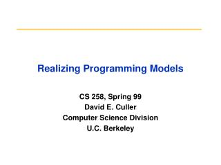 Realizing Programming Models