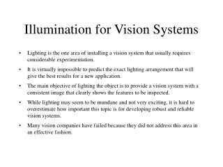 Illumination for Vision Systems