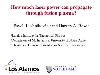 How much laser power can propagate through fusion plasma?