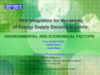 RES Integration for Increasing  of Energy Supply Security in Latvia: