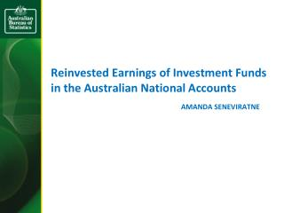Reinvested Earnings of Investment Funds in the Australian National Accounts