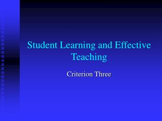 Student Learning and Effective Teaching