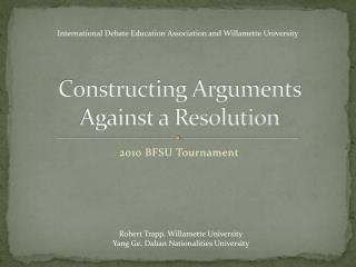 Constructing Arguments Against a Resolution