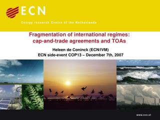 Fragmentation of international regimes:  cap-and-trade agreements and TOAs