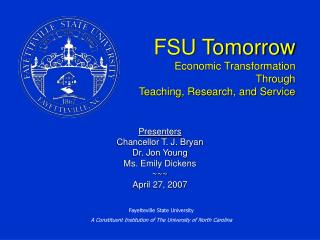 FSU Tomorrow  Economic Transformation Through  Teaching, Research, and Service