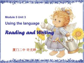 Module 5 Unit 3 Using the language Reading and Writing