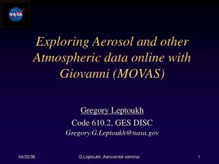 Exploring Aerosol and other Atmospheric data online with Giovanni (MOVAS)