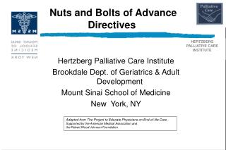 Nuts and Bolts of Advance Directives