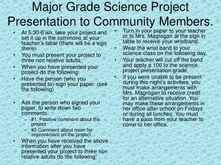 Major Grade Science Project Presentation to Community Members.