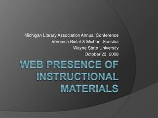 Web Presence of Instructional Materials