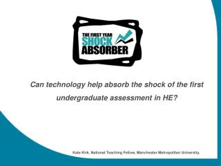 Can technology help absorb the shock of the first undergraduate assessment in HE?