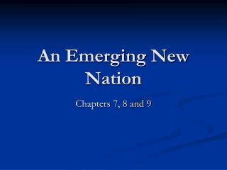 An Emerging New Nation
