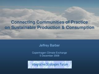 Connecting Communities of Practice on Sustainable Production & Consumption