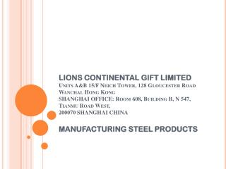 MANUFACTURING STEEL PRODUCTS