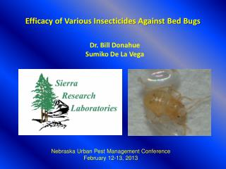 Efficacy of Various Insecticides Against Bed Bugs
