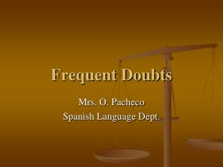Frequent Doubts