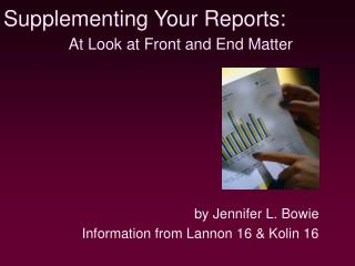 Supplementing Your Reports: