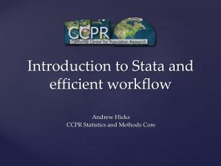 Introduction to Stata and efficient workflow