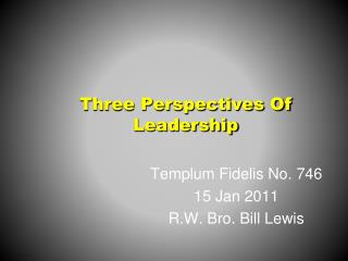 Three Perspectives Of Leadership