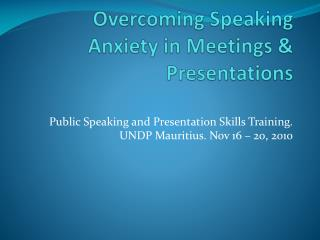 Overcoming Speaking Anxiety in Meetings & Presentations