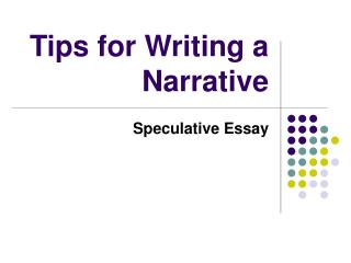 Tips for Writing a Narrative