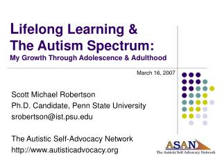L ifelong Learning &  The Autism Spectrum: My Growth Through Adolescence & Adulthood