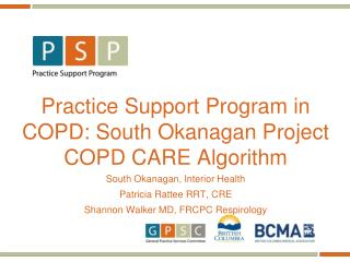 Practice Support Program in  COPD: South Okanagan Project COPD CARE Algorithm