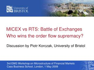 MICEX vs RTS: Battle of Exchanges Who wins the order flow supremacy?