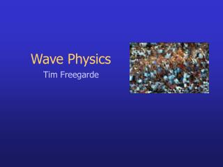 Wave Physics