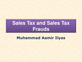 Sales Tax and Sales Tax Frauds