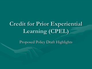 Credit for Prior Experiential Learning (CPEL)