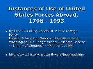 Instances of Use of United States Forces Abroad,  1798 - 1993