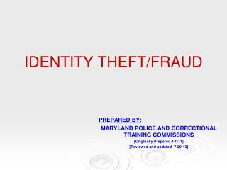 IDENTITY THEFT/FRAUD