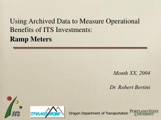 Using Archived Data to Measure Operational Benefits of ITS Investments: Ramp Meters