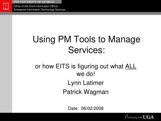 Using PM Tools to Manage Services: