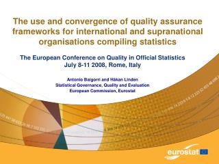 The use and convergence of quality assurance frameworks for international and supranational organisations compiling stat