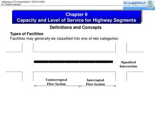 Chapter 9 Capacity and Level of Service for Highway Segments