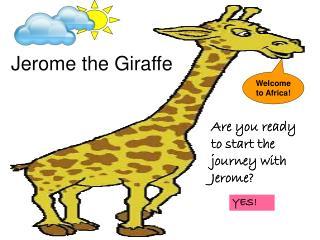 Jerome the Giraffe