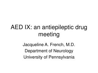 AED IX: an antiepileptic drug meeting