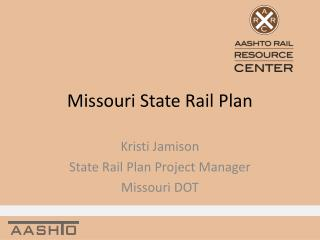 Missouri State Rail Plan
