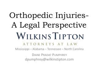 Orthopedic Injuries- A Legal Perspective