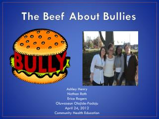 The Beef About Bullies