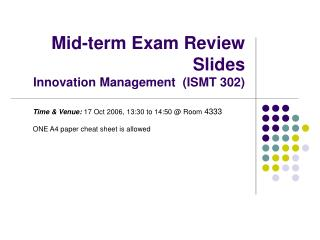 Mid-term Exam Review Slides Innovation Management  (ISMT 302)