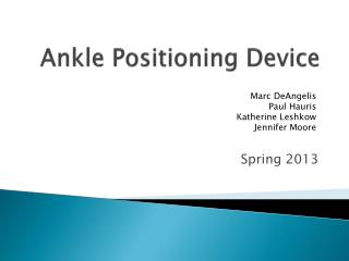 Ankle Positioning Device