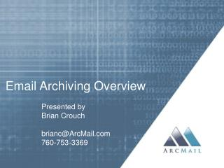 Email Archiving Overview