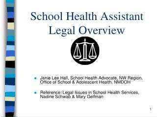 School Health Assistant Legal Overview